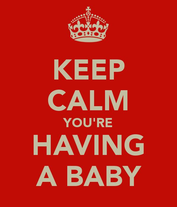 keep-calm-you-re-having-a-baby